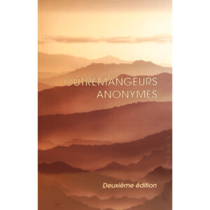 L-08 Outremangeurs anonymes 2e Ed